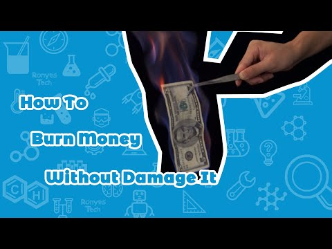 Who to Burning Money Without Damage it