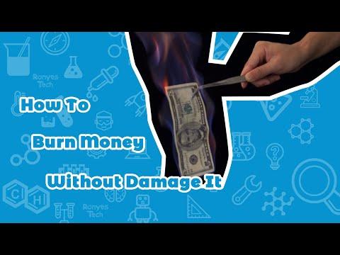 Who to Burning Money Without Damage it