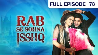Rab Se Sona Ishq - Watch Full Episode 78 of 2nd November 2012