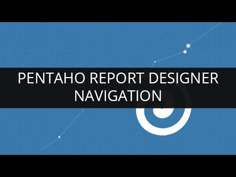 Understanding Navigation In Pentaho Report Designer | Pentaho Report Designer Tutorial | Edureka