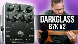 Darkglass B7K V2 [Bass Demo]