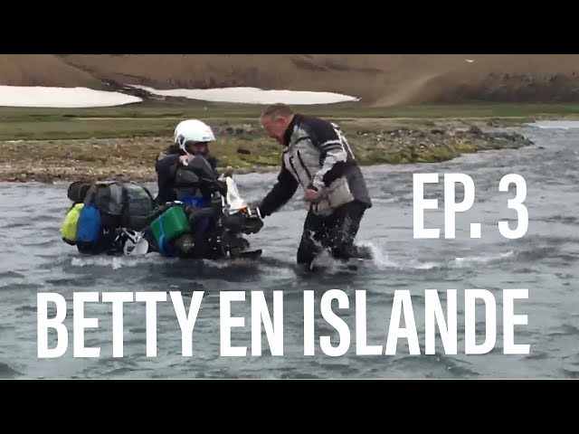 COINCÉ SOUS BETTY EN ISLANDE  ► STUCK UNDER BETTY IN ICELAND  ► EP.3