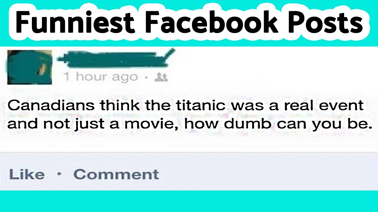 Top  Funniest Facebook Posts Ever Funny Comments Status