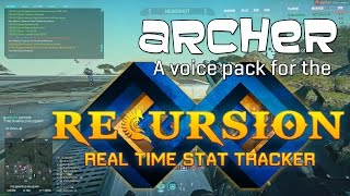 Recursion Real Time Stat Tracker - Archer Voice Pack