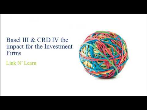 Link'n Learn - Basel III and Solvency II for asset managers