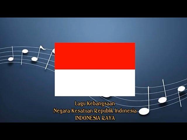 Indonesia Raya Instrumental Indonesia Youtube