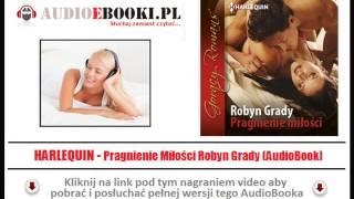 HARLEQUIN DO SŁUCHANIA - Pragnienie miłości (AudioBook Mp3) - Robyn Grady (Romanse Mp3)