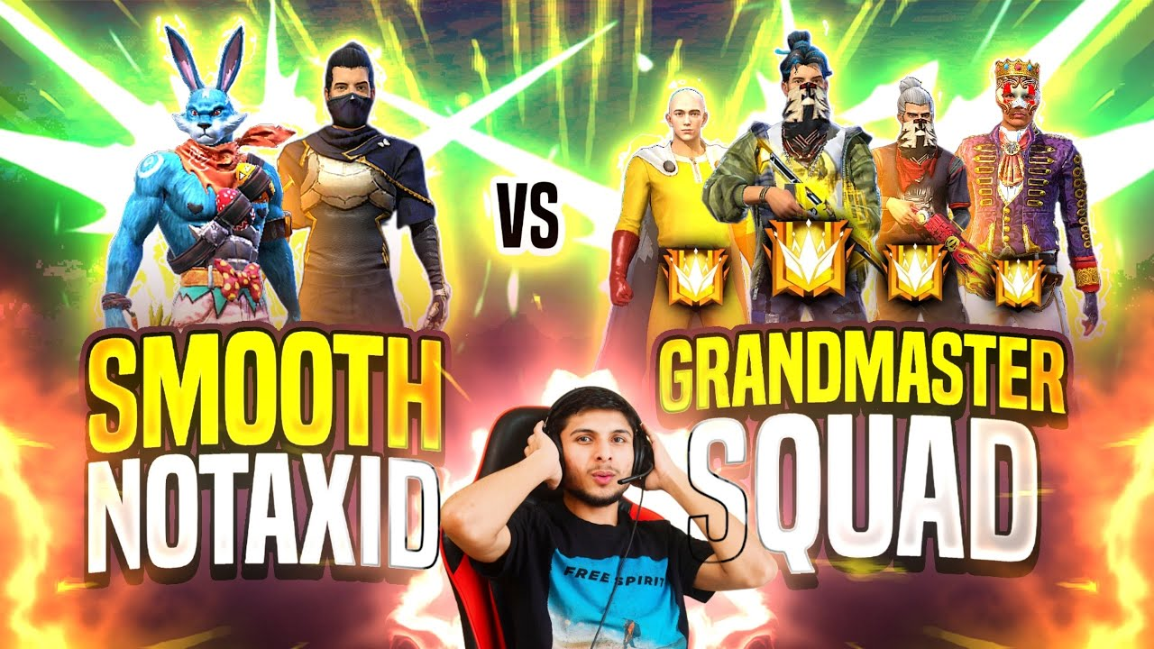 Smooth444 + Notaxid Vs Top Global Grandmaster Squad - Garena Free Fire