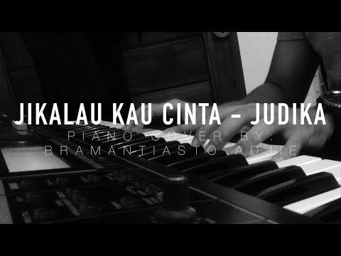 Judika - Jikalau Kau Cinta Piano Cover