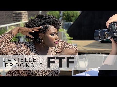 Danielle Brooks x FTF  Behind the s