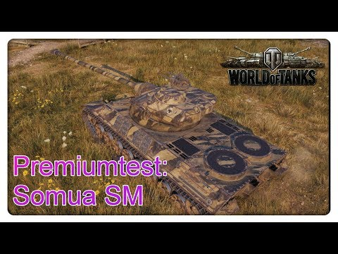 Stiftung Premiumtest: Somua SM [ World of Tanks - Gameplay - Deutsch]