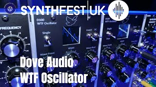 Synthfest 2018 - Dove Audio WTF Oscillator in Euro and MU Formats