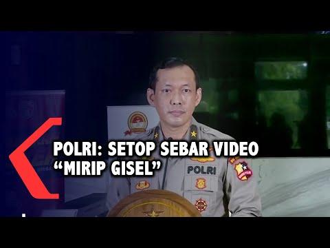 Polri: Setop Sebar Video Syur Yang Diduga Mirip Gisel