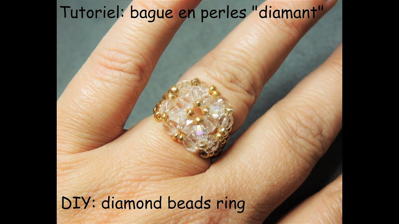 Tutoriel Bague En Perles Diamant Diy Diamond Beads Ring