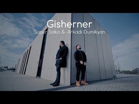 Super Sako & Аркадий Думикян - Gisherner (2019)