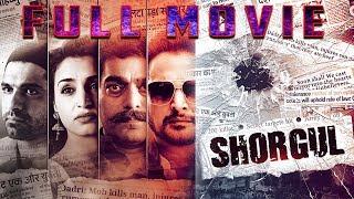 SHORGUL Full Movie  2016 Hindi Movie  Online Movies