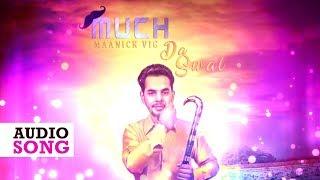 Much da Sawal || Maanick Vig || New Punjabi Song 2017  || Yaariyan Records