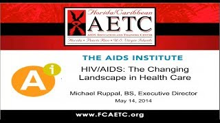 HIV Update HIV AIDS And The ACA The Changing Landscape In Healthcare