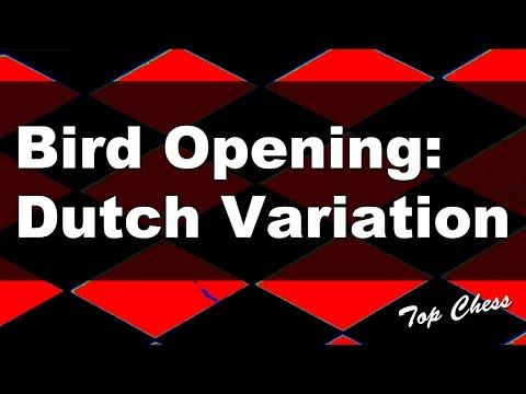 Chess - Bird Opening: Dutch Variation