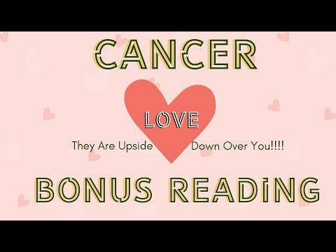 "CANCER BONUS LOVE READING ""THEY ARE UPSIDE DOWN OVER YOU!!"""