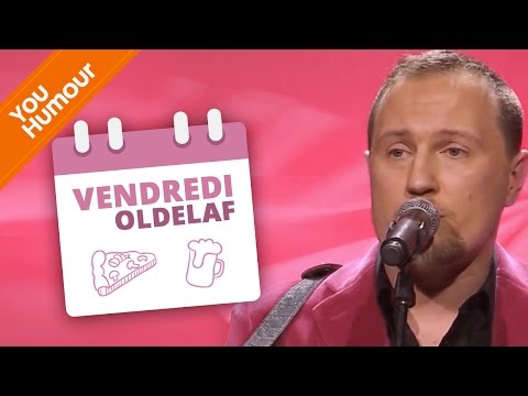 OLDELAF - Le vendredi