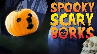 Spooky Scary Borks