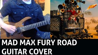 Mad Max: Fury Road - Doof Warrior Guitar Cover