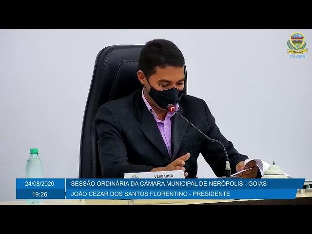Sessão Ordinária da Câmara Municipal de Nerópolis 24/08/2020