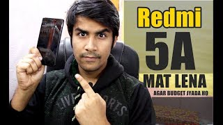 Redmi 5A Mat Lena Agar | When you should not buy Redmi 5A | Desh Ka Smartphone ?