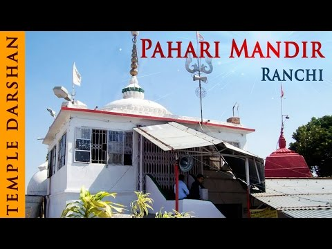 Pahari Mandir Ranchi, Jharkhand | Temple Tours | Divine India