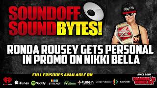 Ronda Rousey Gets PERSONAL In Promo On Nikki Bella