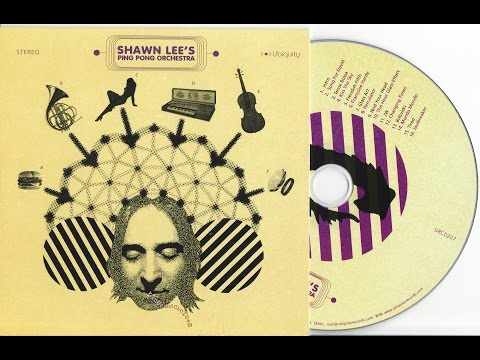 Shawn Lee's Ping Pong Orchestra - Voices and Choices [2007 FULL ALBUM]