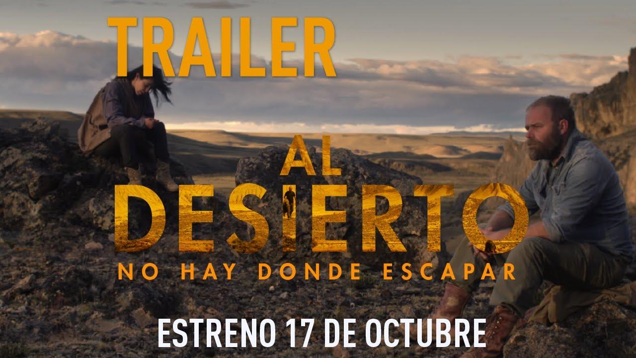 Al Desierto Película Chileno Argentina Rodada En La Patagonia Llega A Salas De Cine El Mostrador