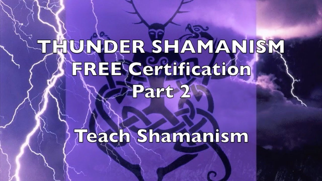 Free certification teach shamanism part 2 energy work qigong free certification teach shamanism part 2 energy work qigong thunder shamanism 1betcityfo Images