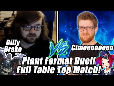 Table Top Yu-Gi-Oh! Billy Brake Vs Cimoooooooo Plant Format Full Match Yu-Gi-Oh!
