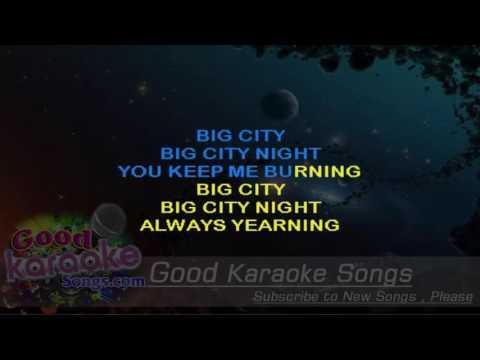 Big City Nights -  Scorpions (Lyrics KAraoke) [ goodkaraokesongs.com ]