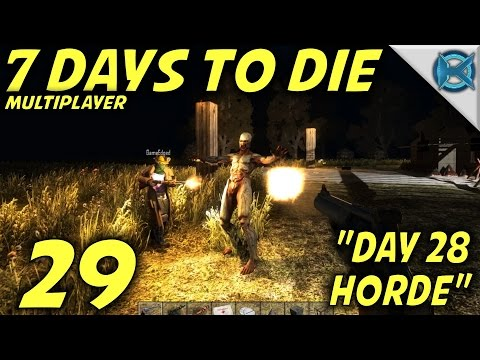 "7 Days to Die -Ep. 29- ""Day 28 Horde"" -Multiplayer w/GameEdged Let's Play- Alpha 14"