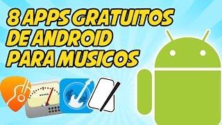 8 APPS GRATUITOS DE ANDROID PARA MUSICOS