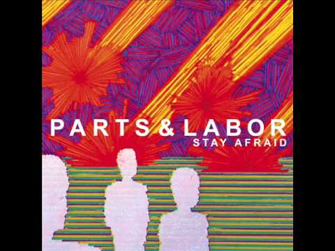 Parts & Labor - A Great Divide
