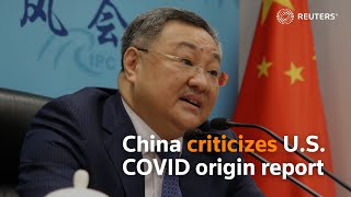 China criticizes U.S. COVID origin report thumbnail