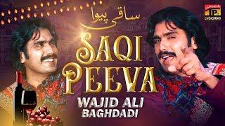 Saqi Peeva | Wajid Ali Baghdadi - Latest Songs 2020 - New Year Latest Punjabi & Saraiki Song