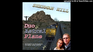 SHERMAN HILL - Duo Astral Plane
