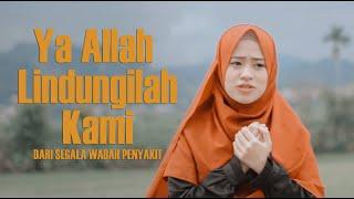 Ai Khodijah - Ya Allah lindungilah kami (Official Video)