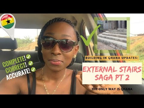 *20* Build in Ghana Update: External Stairs Saga Part 2