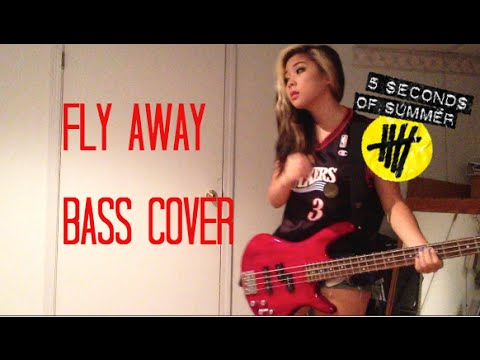 Fly Away Bass Cover - 5 Seconds of Summer