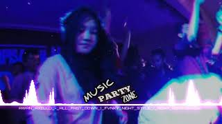 Awan axello [ALL FAST DOWN] funky night style