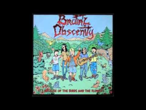 Brutal Obscenity - It's Because Of The Birds And The Flowers (Full Album)