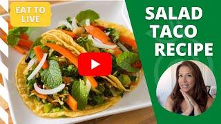 Salad Taco Recipe