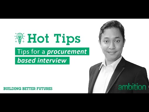 Ambition Hot Tips: Tips for a Procurement Based Interview