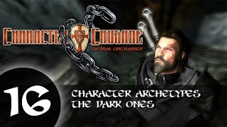 CC16: Character Archetypes - The Dark Ones